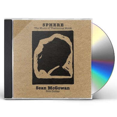 Sean Mcgowan SPHERE: MUSIC OF THELONIOUS MONK FOR SOLO GUITAR CD