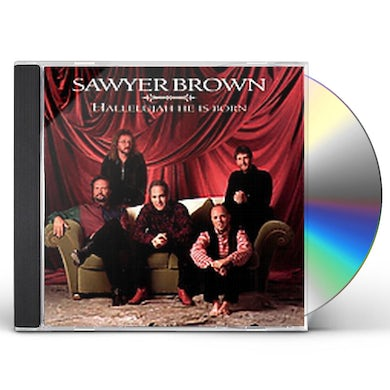 Sawyer Brown HALLELUJAH HE IS BORN CD