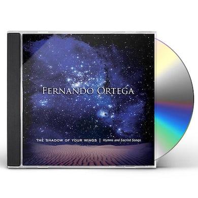 Fernando Ortega SHADOW OF YOUR WINGS: HYMNS & SACRED SONGS CD