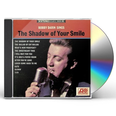Bobby Darin SINGS THE SHADOW OF YOUR SMILE CD