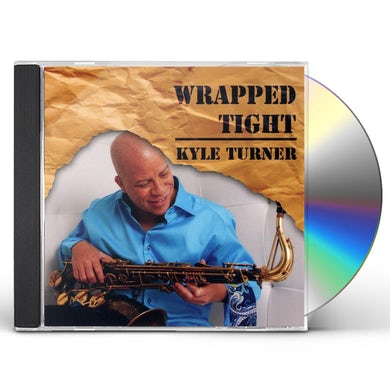 Kyle Turner WRAPPED TIGHT CD