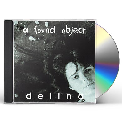 Delina FOUND OBJECT CD