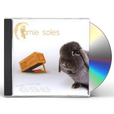 Jamie Soles SONGS FROM THE 40'S 50'S & 60'S CD