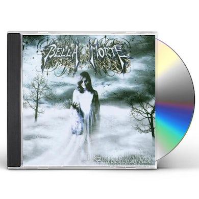 BELLA MORTE BLEED THE GREY SKY BLACK CD