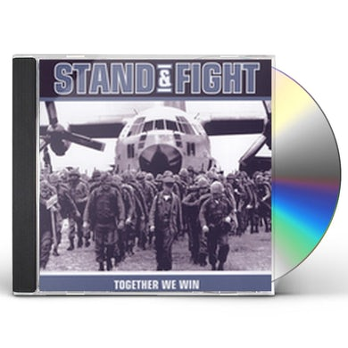 Stand & Fight TOGETHER WE WIN CD