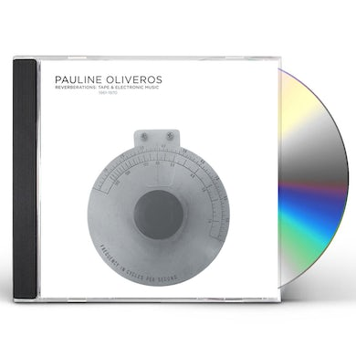 Pauline Oliveros REVERBERATIONS: TAPE & ELECTRONIC MUSIC 1960-1970 CD