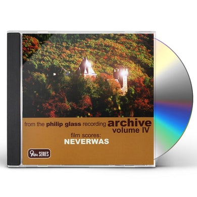 FILM SCORES NEVERWAS: PHILIP GLASS RECORDINGS 4 CD