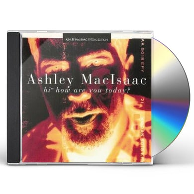 Ashley MacIsaac HI HOW ARE YOU TODAY CD