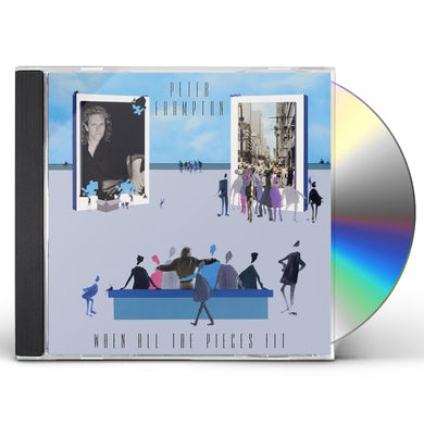 Peter Frampton WHEN ALL THE PIECES FIT CD