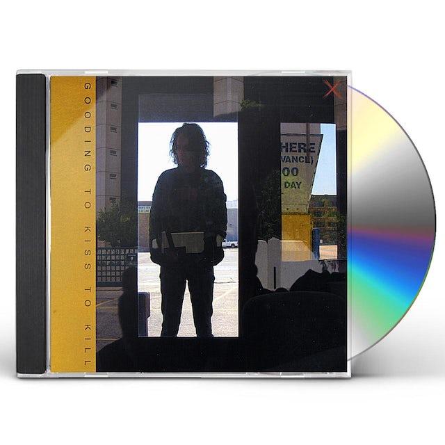 Gooding TO KISS TO KILL CD