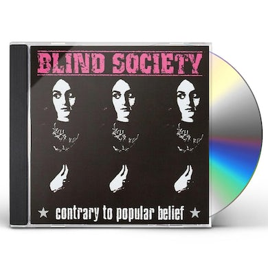 Blind Society CONTRARY TO POPULAR BELIEF CD