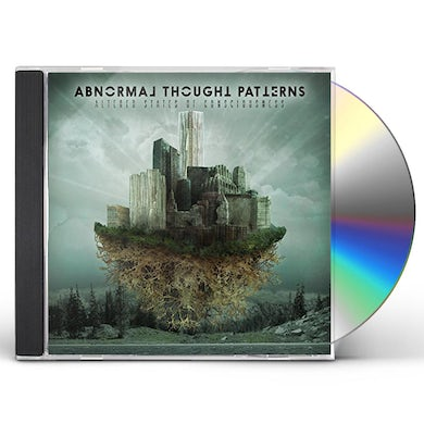 Abnormal Thought Patterns ALTERED STATES OF CONSCIOUSNESS CD