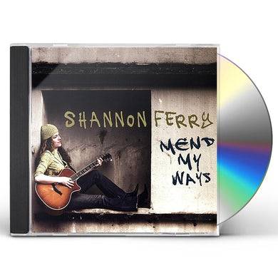 Shannon Ferry MEND MY WAYS CD