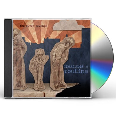Sweet Revenge CREATURES OF ROUTINE CD