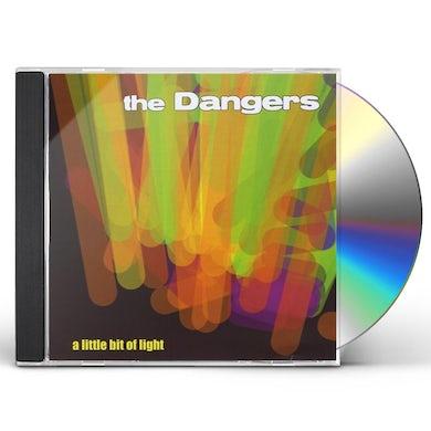 Dangers LITTLE BIT OF LIGHT CD