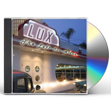 Lux LEFT ONE ALONE CD