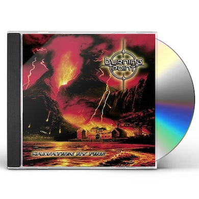 Burning Point SALVATION BY FIRE CD