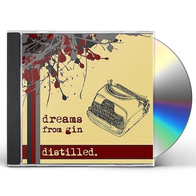 Dreams From Gin DISTILLED CD