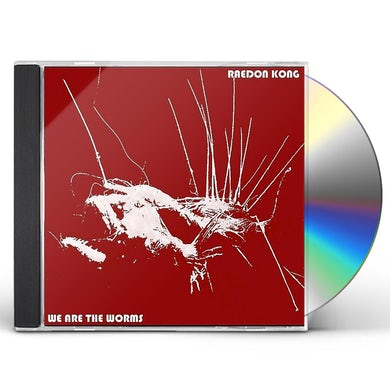 RAEDON KONG WE ARE THE WORMS CD