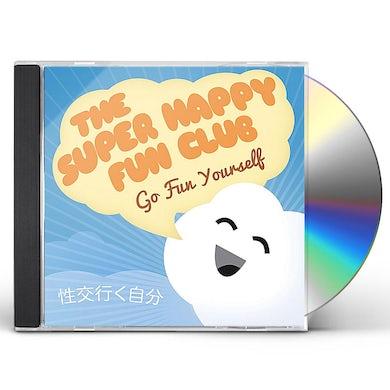Super Happy Fun Club GO FUN YOURSELF CD