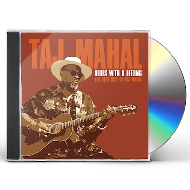 BLUES WITH A FEELING: THE VERY BEST OF TAJ MAHAL CD
