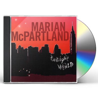 Marian McPartland TWILIGHT WORLD CD