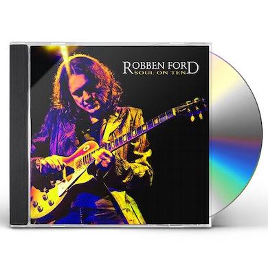 Robben Ford SOUL ON TEN CD