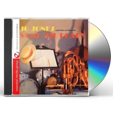 Jo Jones VAMP 'TIL READY CD