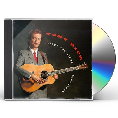 Tony Rice PLAYS & SINGS BLUEGRASS CD