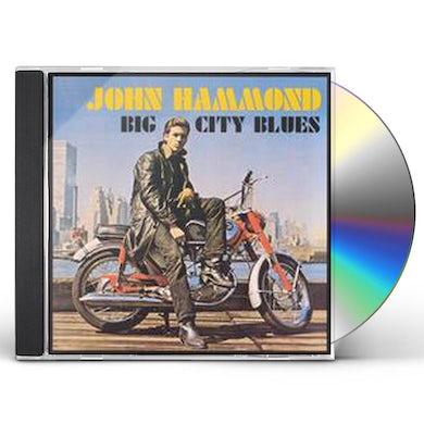 John Hammond BIG CITY BLUES CD