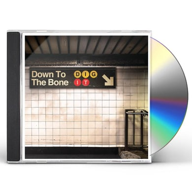Down to the Bone DIG IT CD