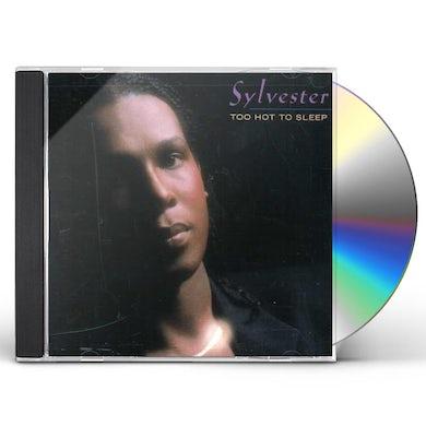 SYLVESTER / TOO HOT TO SLEEP CD
