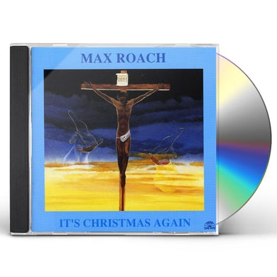 Max Roach ITS CHRISTMAS AGAIN CD