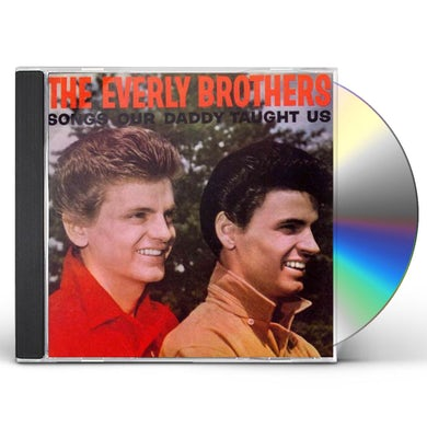 The Everly Brothers Songs Our Daddy Taught Us CD