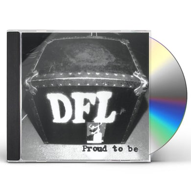 PROUD TO BE DFL (MOD) CD