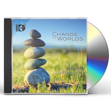 Ensemble Galilei CHANGE OF WORLDS CD