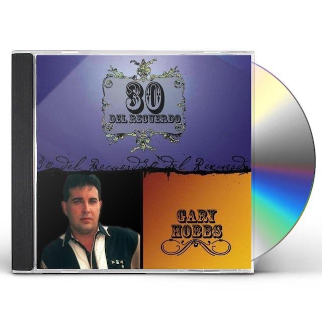 Gary Hobbs 30 DEL RECUERDO CD