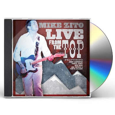 Mike Zito Live From The Top CD