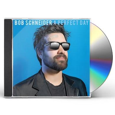 Bob Schneider PERFECT DAY CD