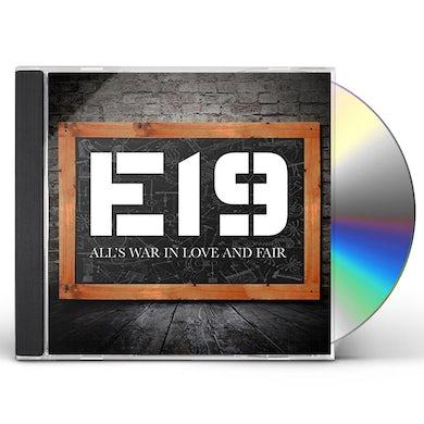 E19 ALL'S WAR IN LOVE & FAIR CD