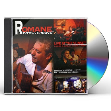 Romane ROOTS & GROOVE: LIVE AT THE SUNSET CD