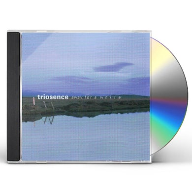 Triosence AWAY FOR A WHILE CD