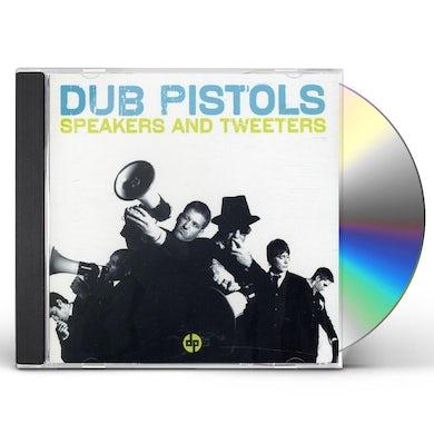 Dub Pistols SPEAKERS & TWEETERS CD