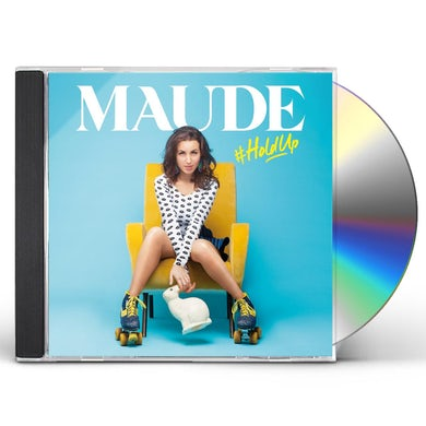 MAUDE HOLDUP CD
