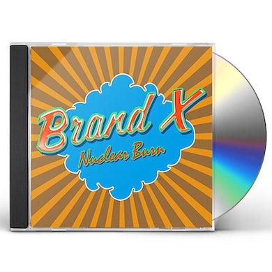Brand X NUCLEAR BURN CD