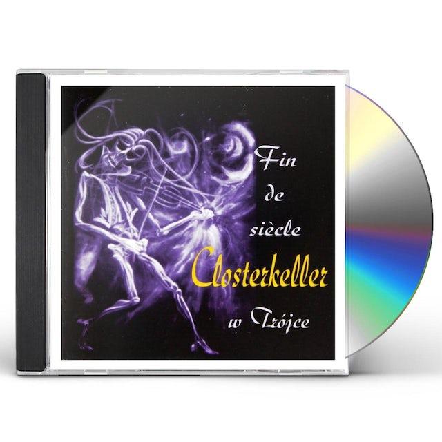 CLOSTERKELLER FIN DE SIECLE CD