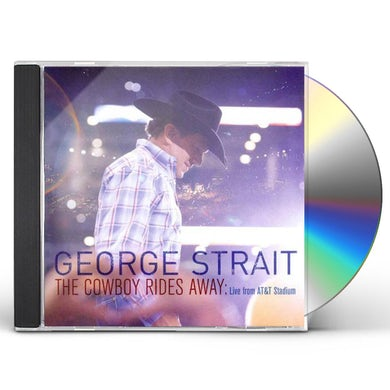 George Strait COWBOY RIDES AWAY: LIVE FROM AT&T STADIUM CD