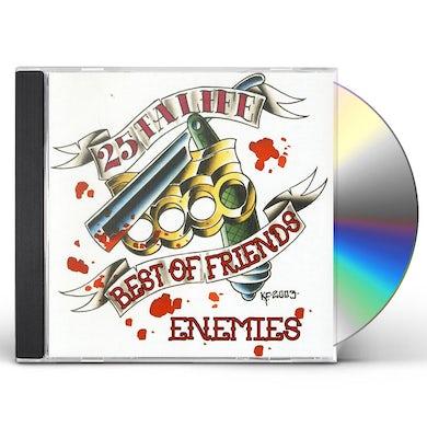 25 Ta Life BEST OF FRIENDS CD