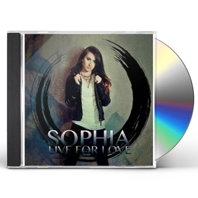 Sophia LIVE FOR LOVE CD