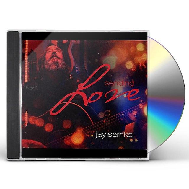 Jay Semko SENDING LOVE CD